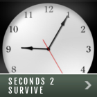 Seconds to Survive